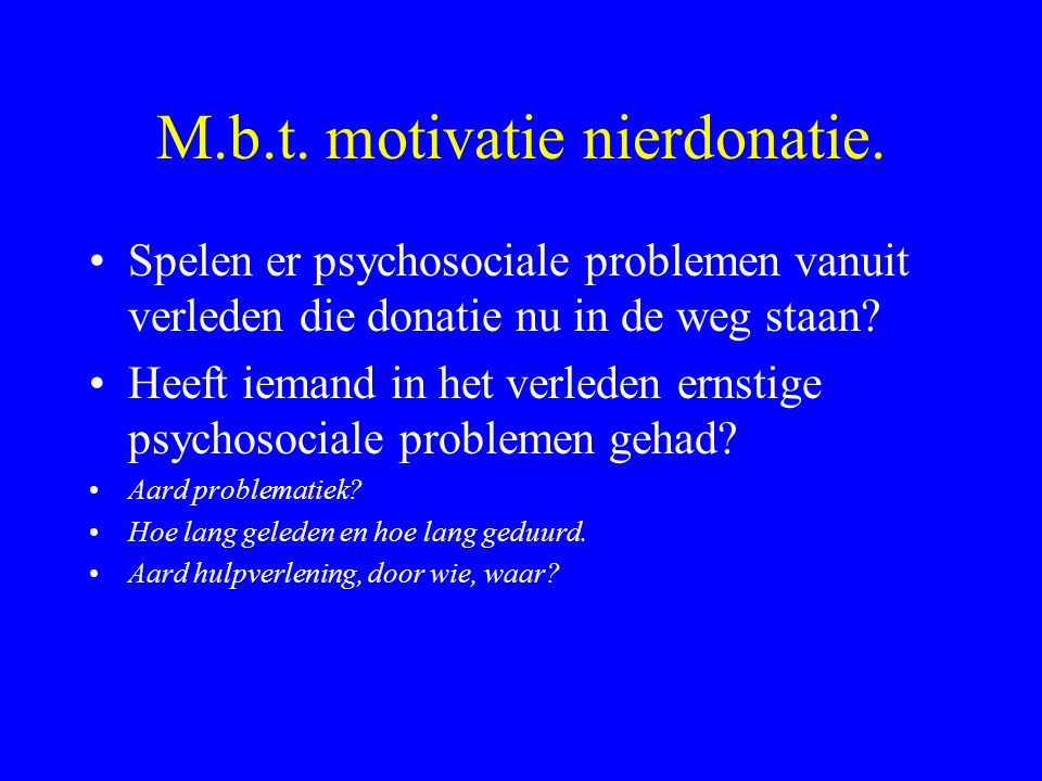 M.b.t. motivatie nierdonatie.
