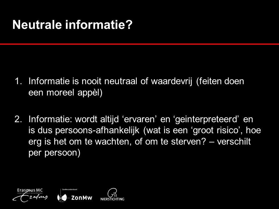 Neutrale informatie. 1.