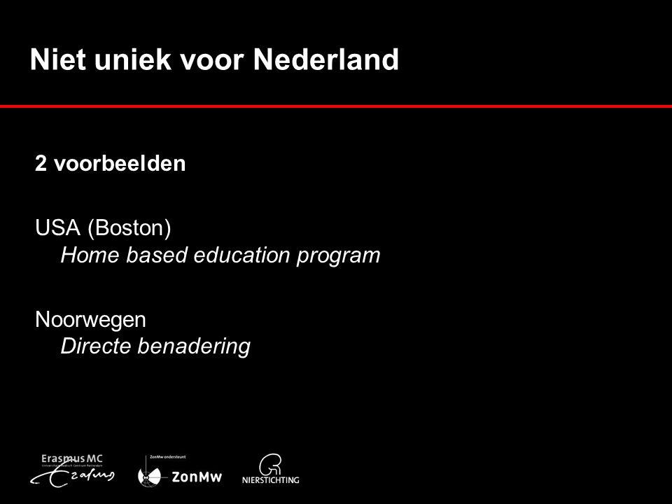 Niet uniek voor Nederland 2 voorbeelden USA (Boston) Home based education program Noorwegen Directe benadering