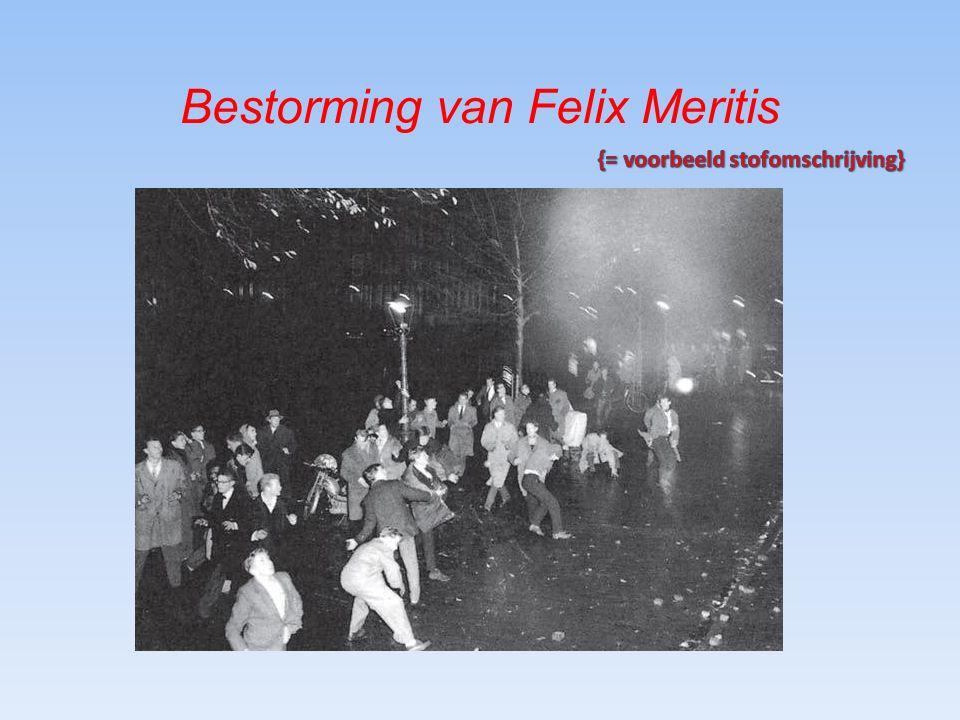 Bestorming van Felix Meritis