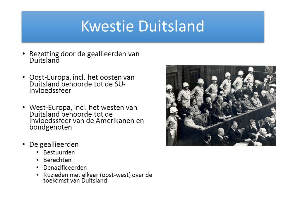 Bezetting door de geallieerden van Duitsland Oost-Europa, incl. het oosten van Duitsland behoorde tot de SU- invloedssfeer West-Europa, incl. het west