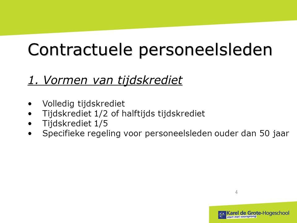 start met voorsprong 4 Contractuele personeelsleden 1.