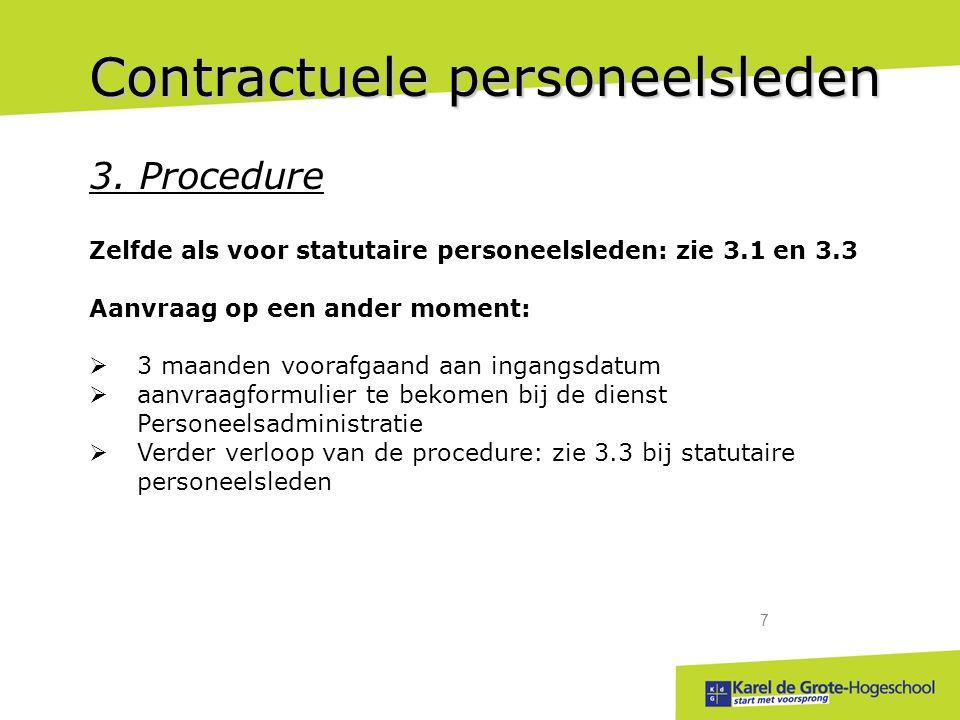 start met voorsprong 7 Contractuele personeelsleden 3.