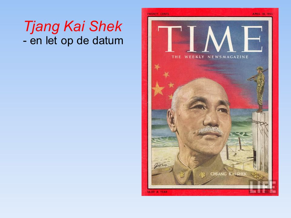 Tjang Kai Shek - en let op de datum