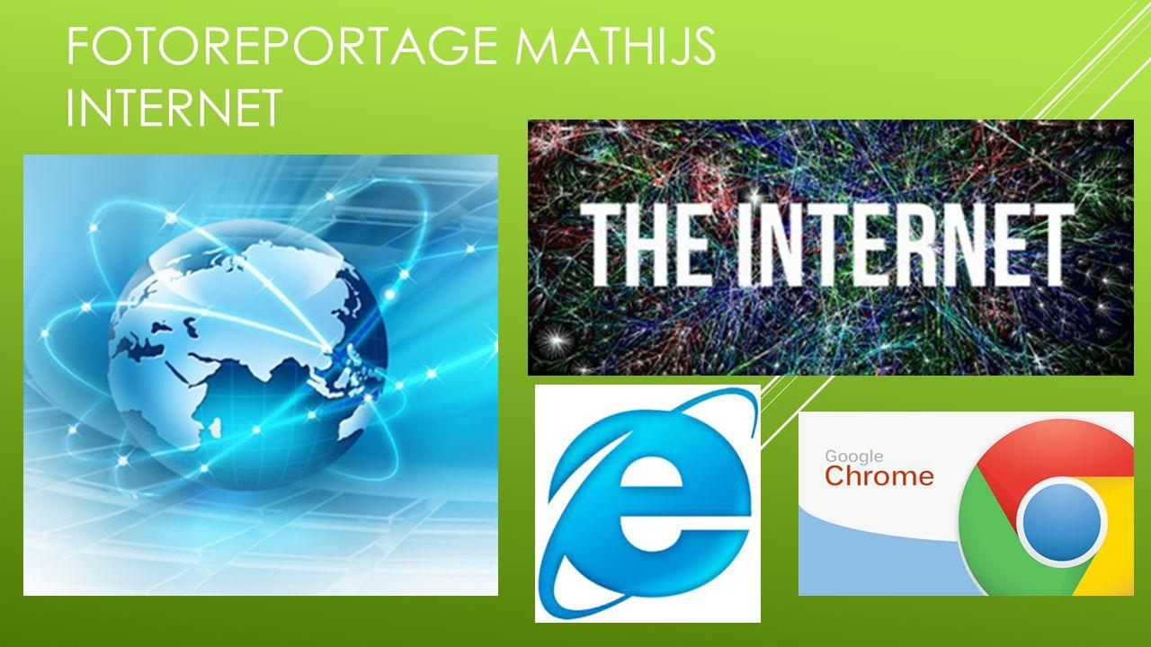 FOTOREPORTAGE MATHIJS INTERNET