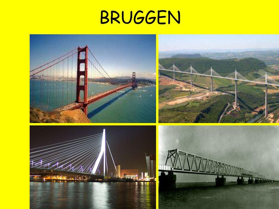 BRUGGEN IN SOORTEN... Vlakke plaatbrug Hangbrug Tuibrug Bascule brug Ophaalbrug