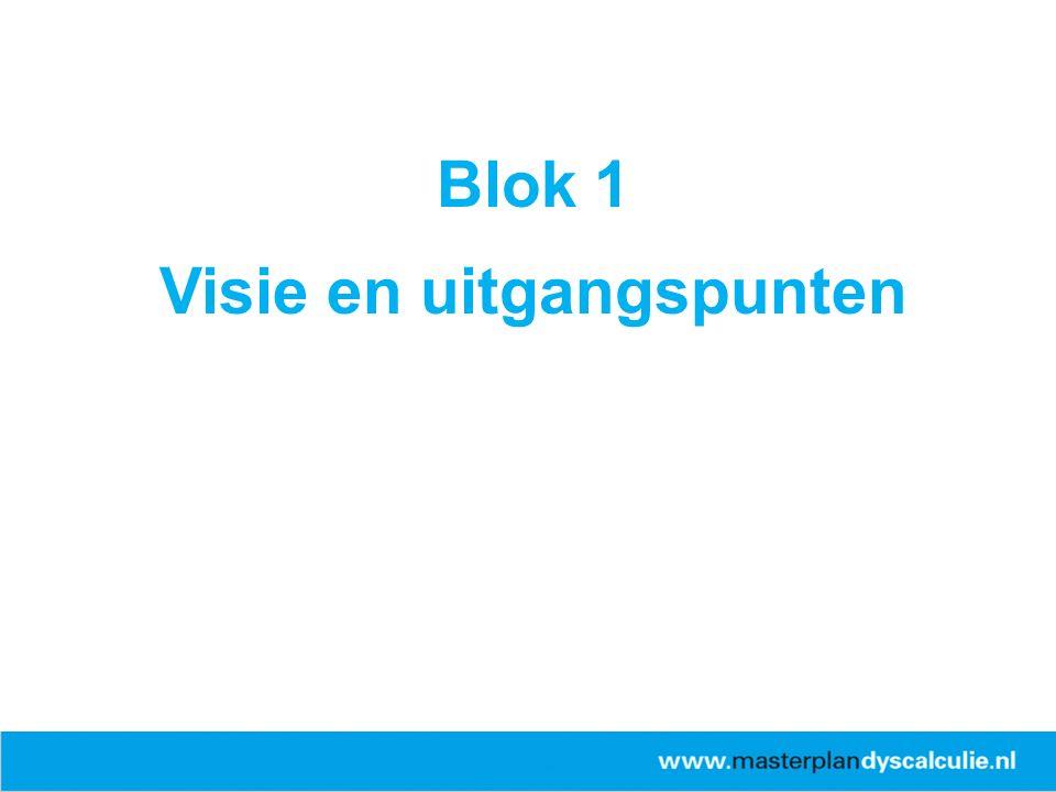 Blok 1 Visie en uitgangspunten