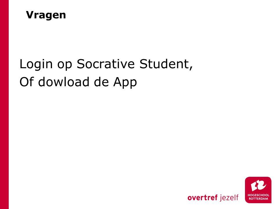Vragen Login op Socrative Student, Of dowload de App