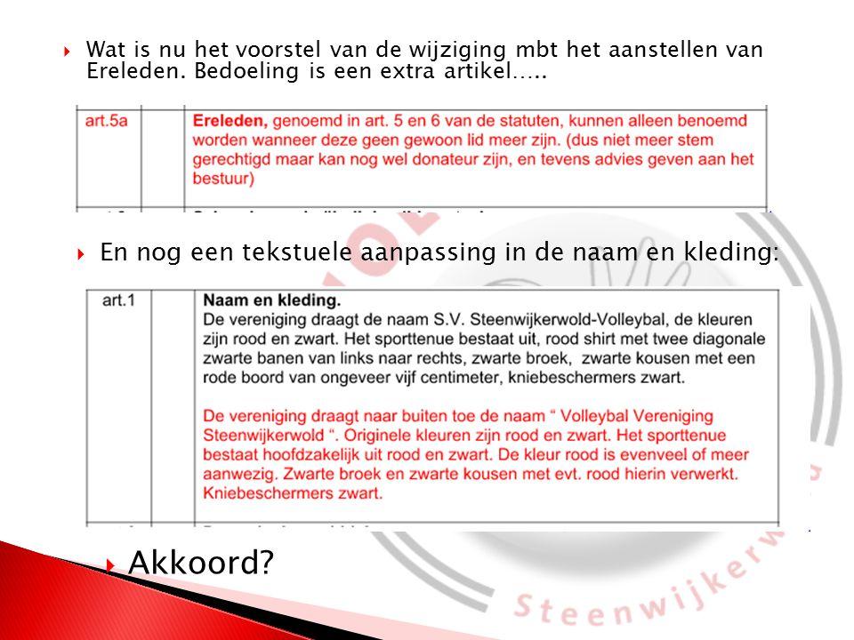  Wat is nu het voorstel van de wijziging mbt het aanstellen van Ereleden.