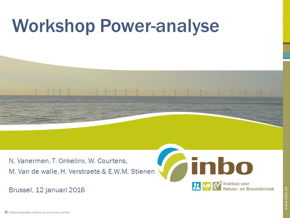 Workshop Power-analyse N. Vanermen, T. Onkelinx, W.