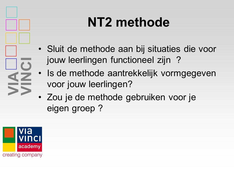 VIAVINCI NT2 methode Sluit de methode aan bij situaties die voor jouw leerlingen functioneel zijn .