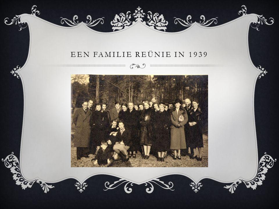 EEN FAMILIE REÜNIE IN 1939