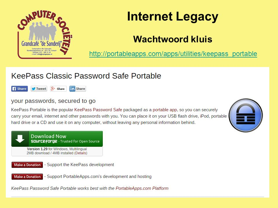 Internet Legacy Wachtwoord kluis http://portableapps.com/apps/utilities/keepass_portable