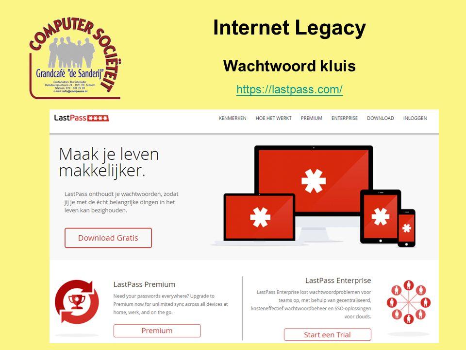Internet Legacy Wachtwoord kluis https://lastpass.com/