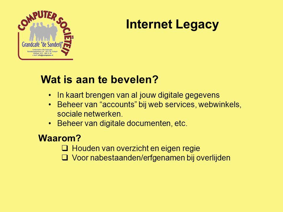 Internet Legacy Wat is aan te bevelen.