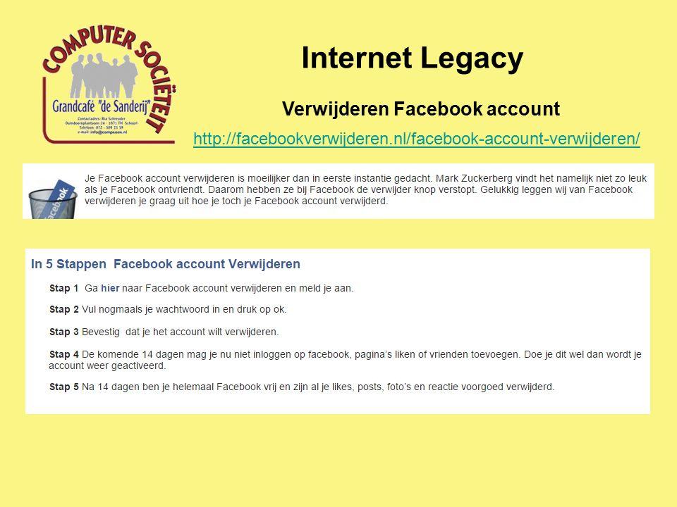 Internet Legacy http://facebookverwijderen.nl/facebook-account-verwijderen/ Verwijderen Facebook account