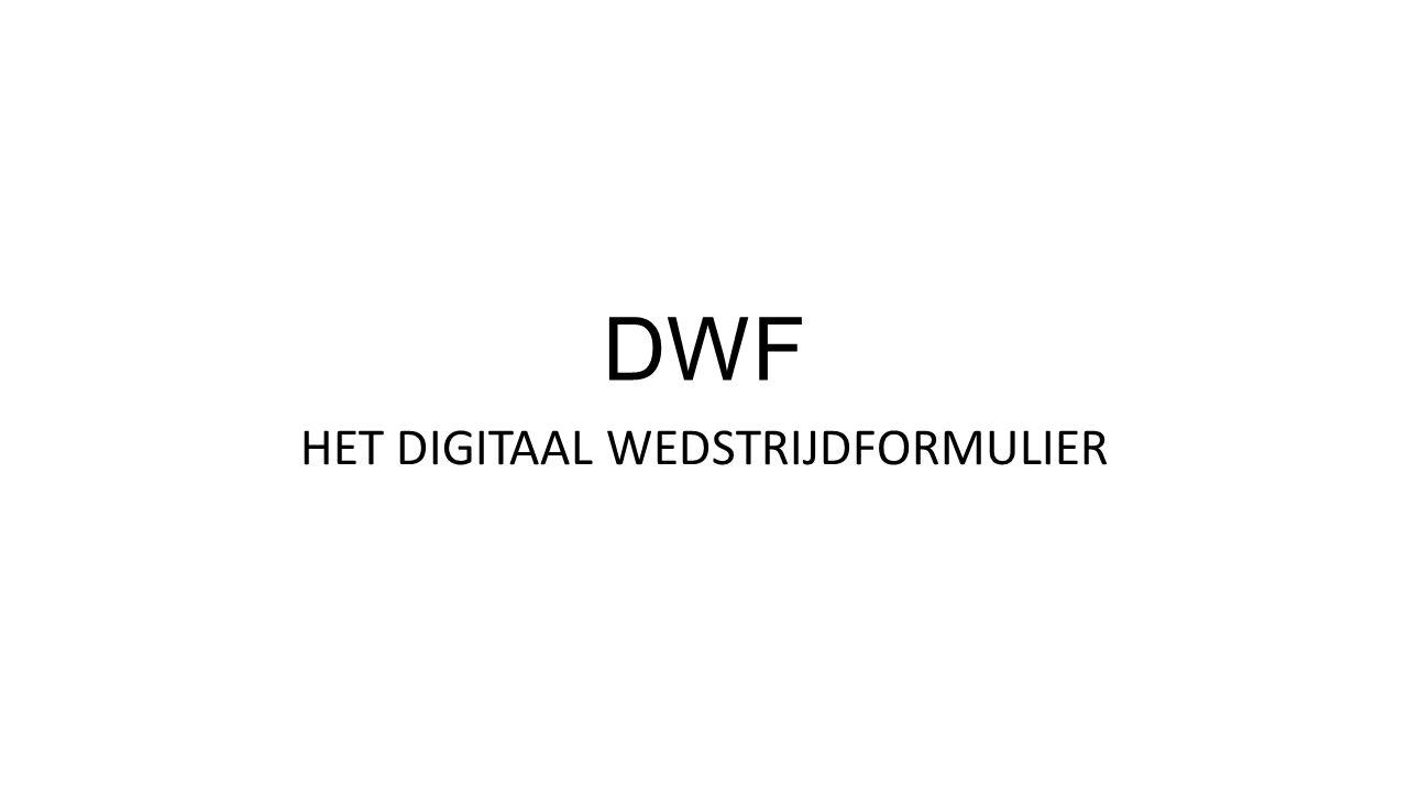 DWF HET DIGITAAL WEDSTRIJDFORMULIER