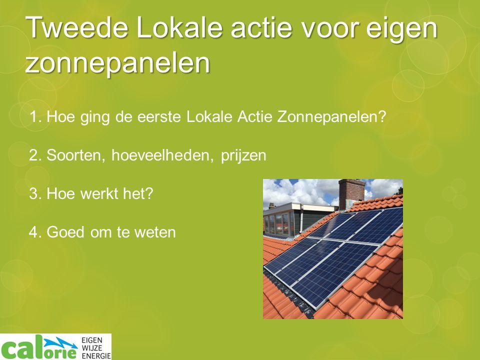 Tweede Lokale actie voor eigen zonnepanelen 1. Hoe ging de eerste Lokale Actie Zonnepanelen.