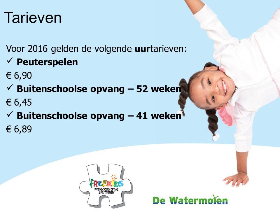 Tarieven Voor 2016 gelden de volgende uurtarieven: Peuterspelen € 6,90 Buitenschoolse opvang – 52 weken € 6,45 Buitenschoolse opvang – 41 weken € 6,89