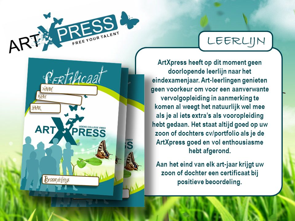 ArtXpress heeft op dit moment geen doorlopende leerlijn naar het eindexamenjaar.