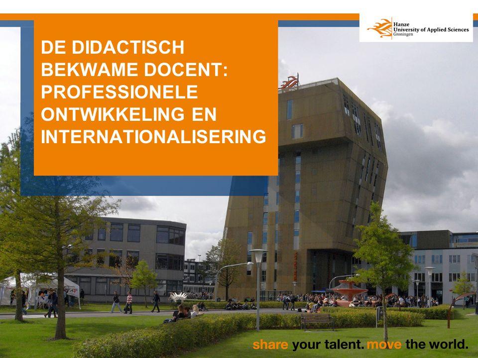 DE DIDACTISCH BEKWAME DOCENT: PROFESSIONELE ONTWIKKELING EN INTERNATIONALISERING HIB studiemiddag - 4 juni 2015
