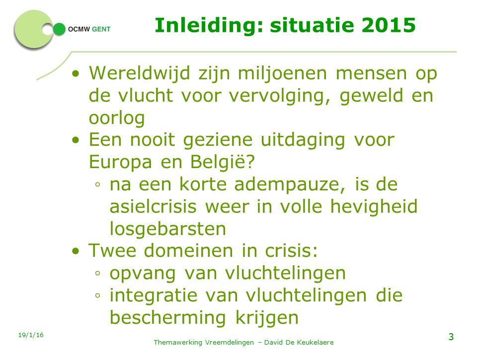 Beschermingsgraad in 2015 14 - 19/1/16Themawerking Vreemdelingen – David De Keukelaere