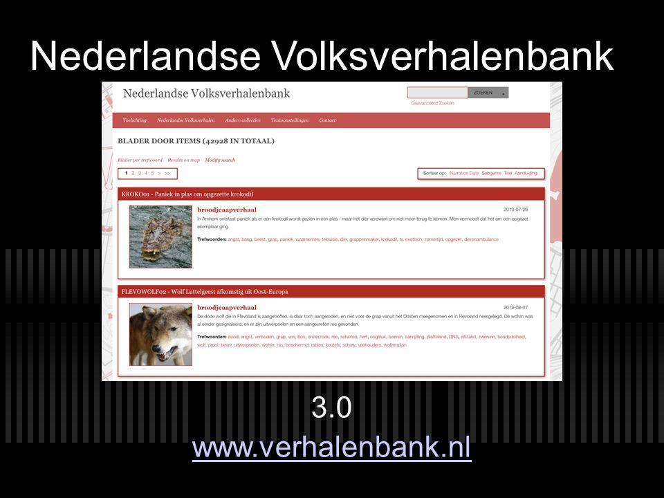 Nederlandse Volksverhalenbank 3.0 www.verhalenbank.nl