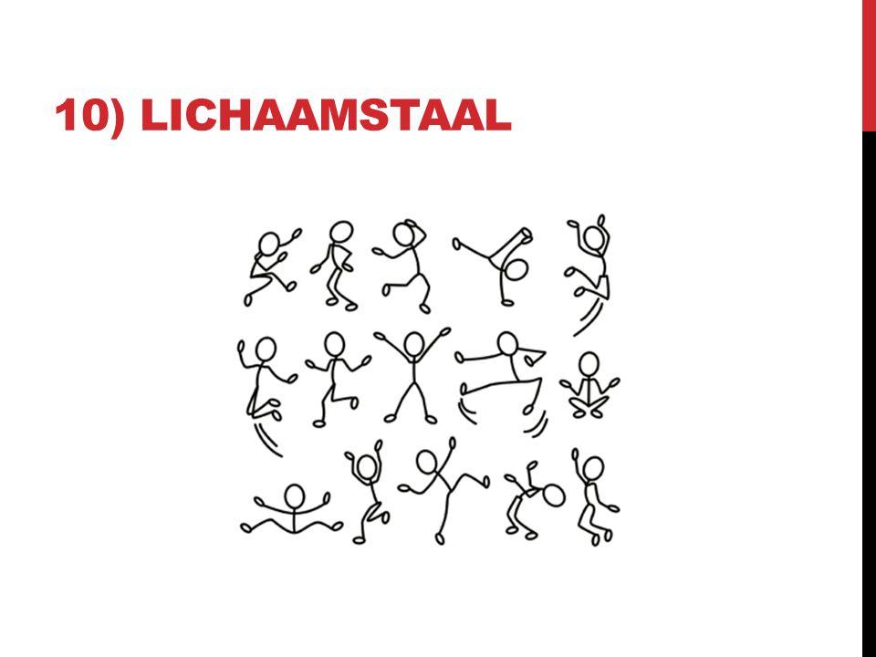 10) LICHAAMSTAAL