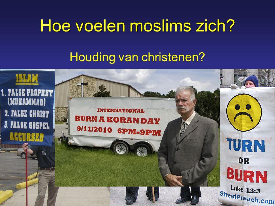 Hoe voelen moslims zich? Houding van christenen?