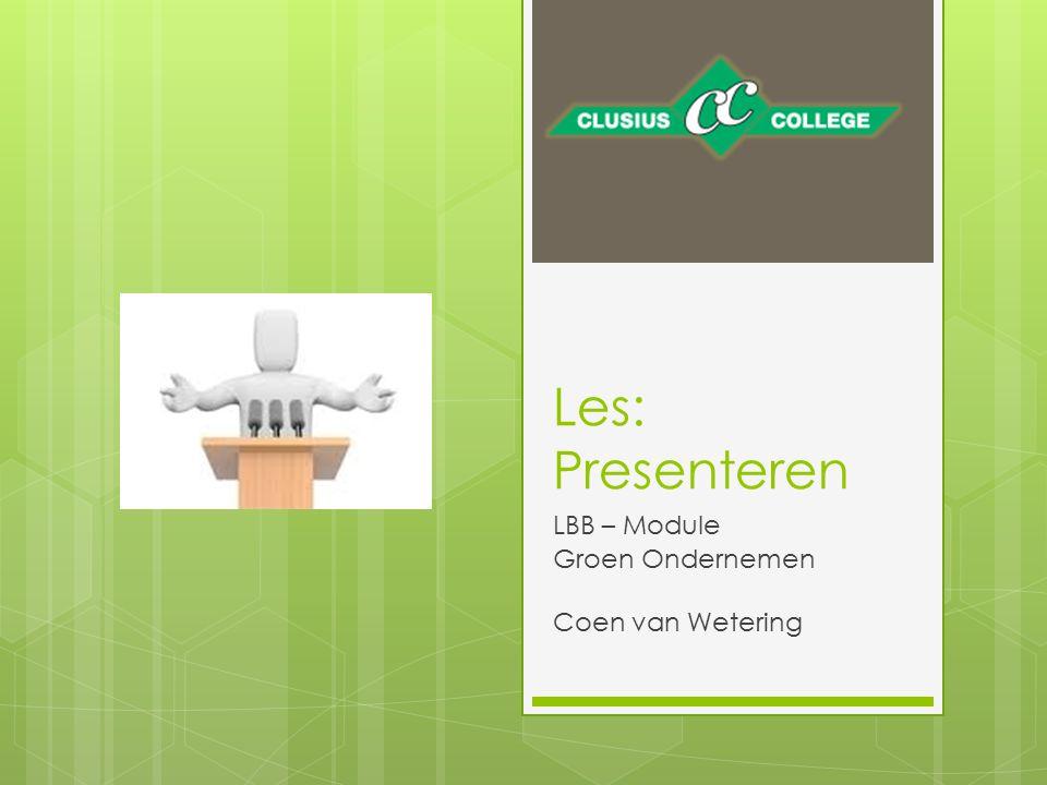 Les: Presenteren LBB – Module Groen Ondernemen Coen van Wetering