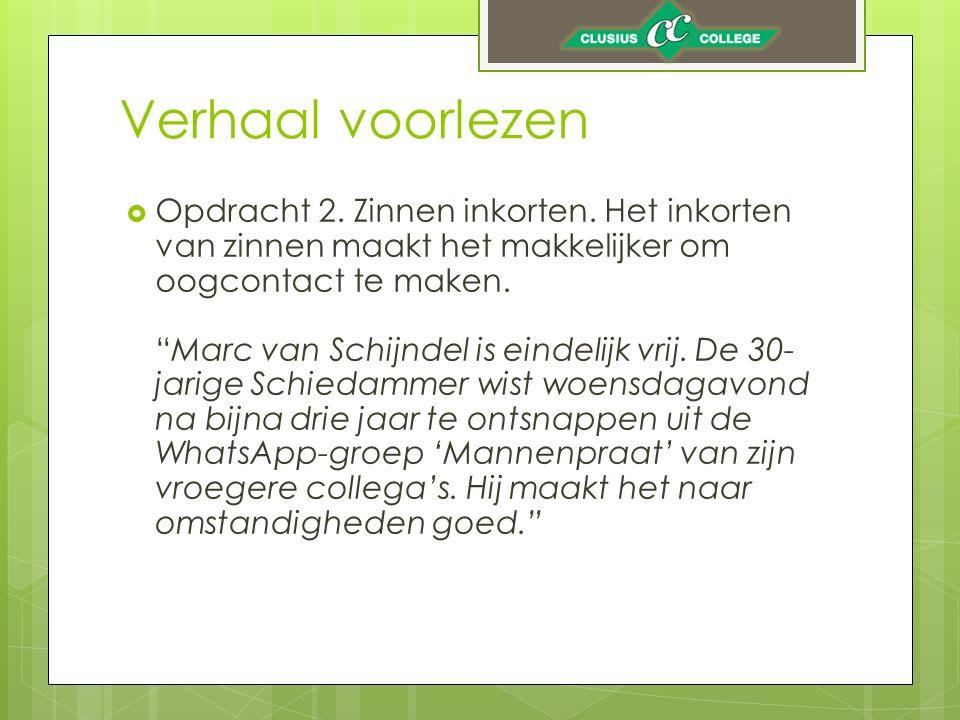 Verhaal voorlezen Marc van Schijndel is eindelijk vrij.