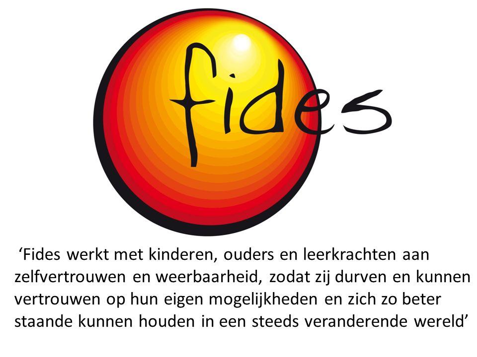 'Fides werkt met kinderen, ouders en leerkrachten aan zelfvertrouwen en weerbaarheid, zodat zij durven en kunnen vertrouwen op hun eigen mogelijkheden