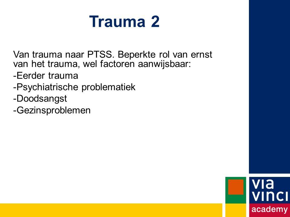 Trauma 2 Van trauma naar PTSS.
