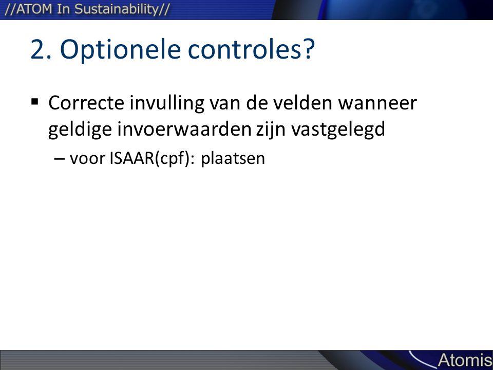 2. Optionele controles.
