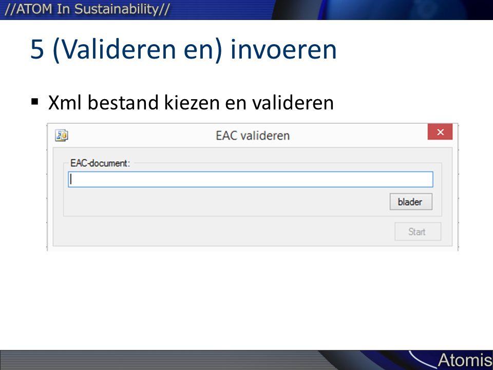  Xml bestand kiezen en valideren