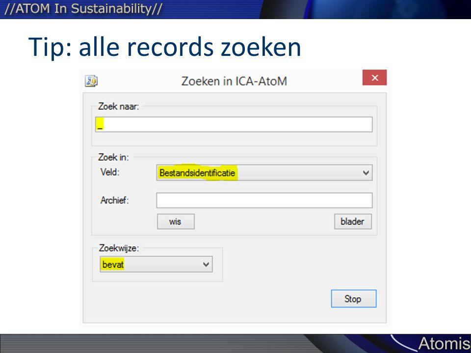 Tip: alle records zoeken