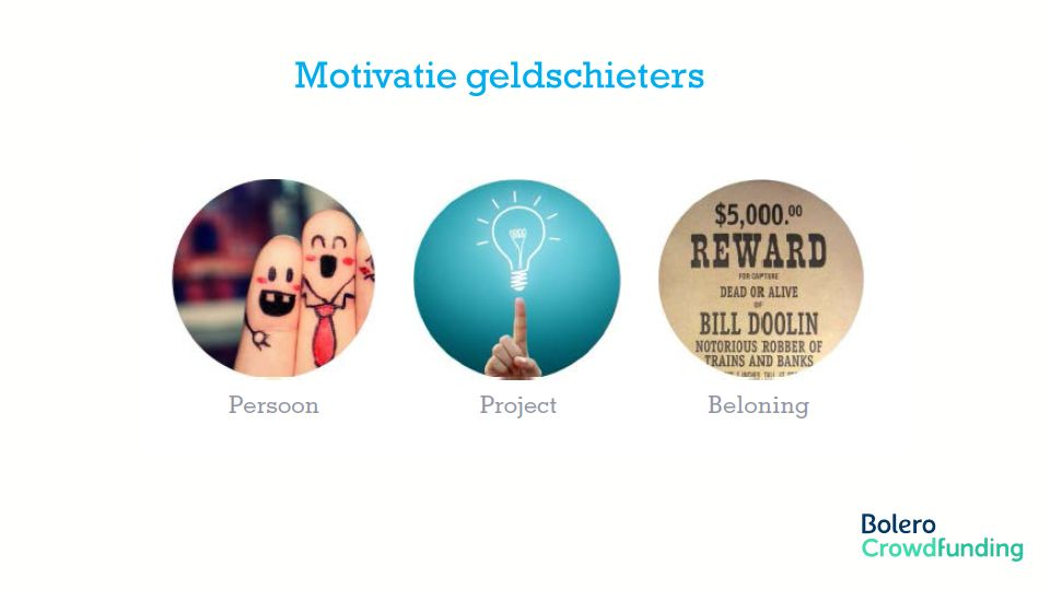 Motivatie geldschieters