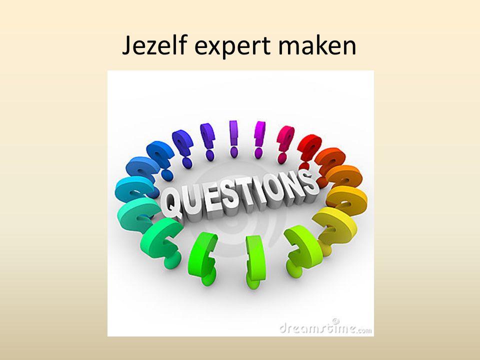 Jezelf expert maken