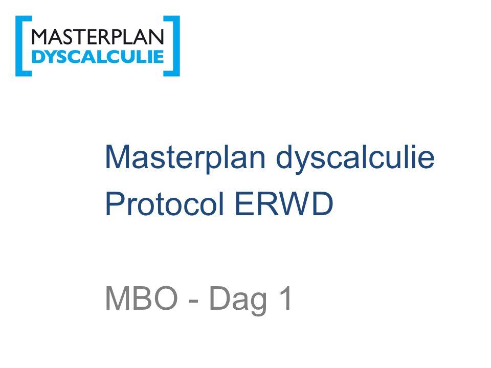 Masterplan dyscalculie Protocol ERWD MBO - Dag 1
