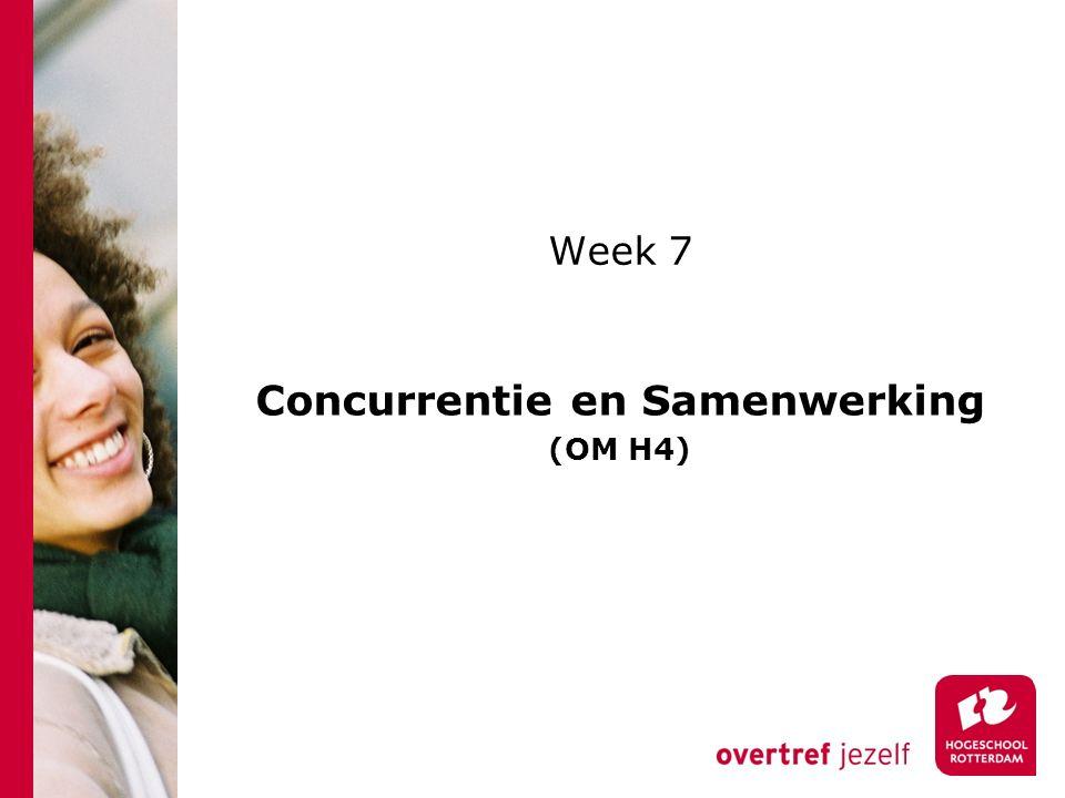 Week 7 Concurrentie en Samenwerking (OM H4)