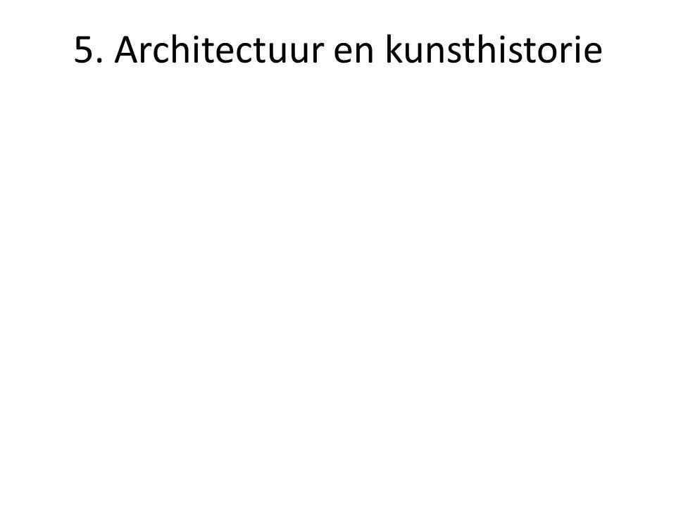 5. Architectuur en kunsthistorie