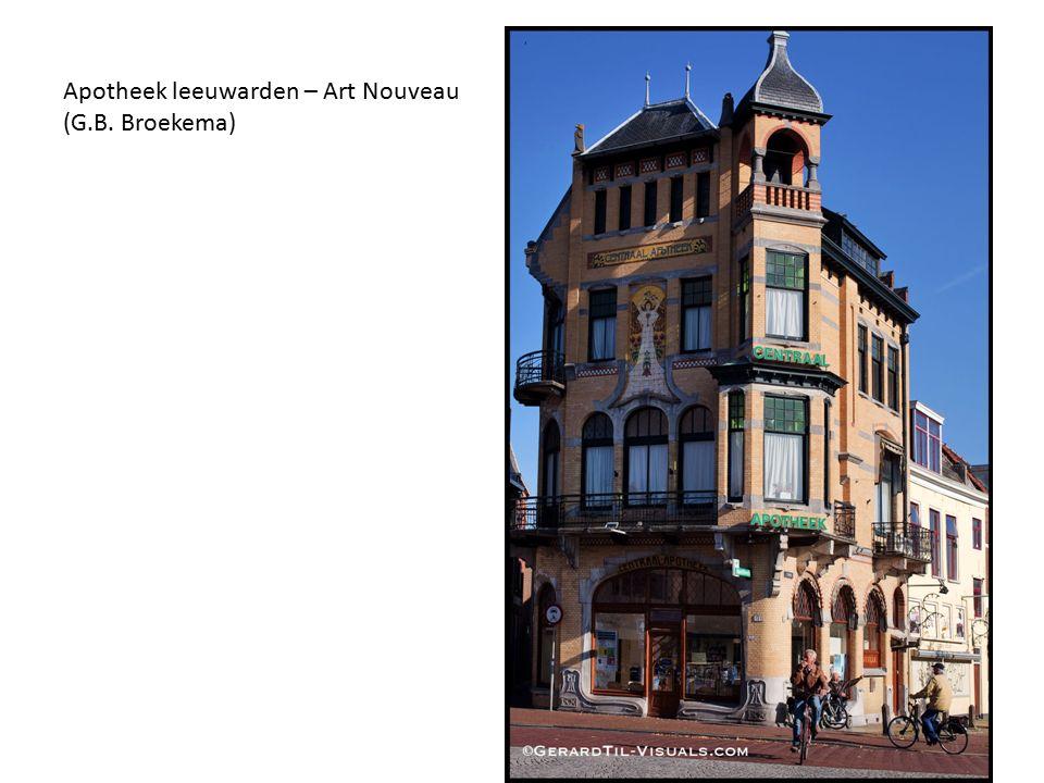 Apotheek leeuwarden – Art Nouveau (G.B. Broekema)