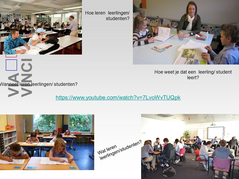 VIAVINCI Wanneer leren leerlingen/ studenten. Hoe weet je dat een leerling/ student leert.