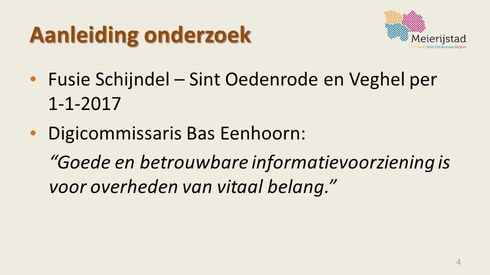 """Aanleiding onderzoek Fusie Schijndel – Sint Oedenrode en Veghel per 1-1-2017 Digicommissaris Bas Eenhoorn: """"Goede en betrouwbare informatievoorziening"""