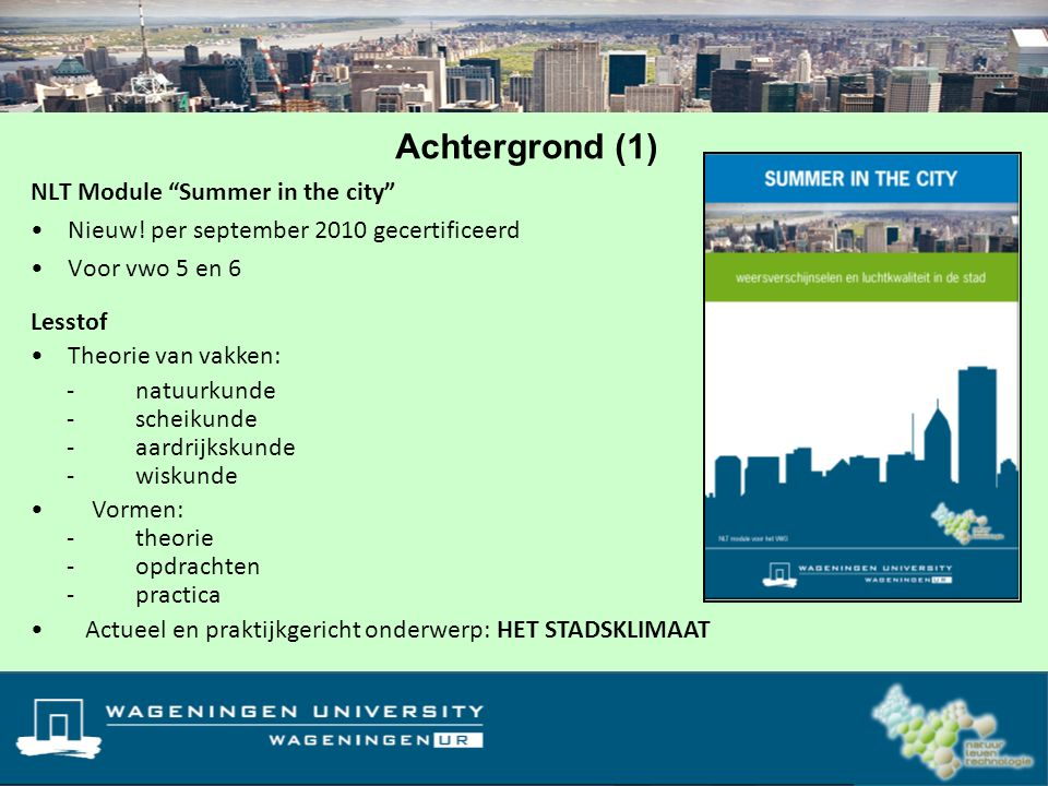 NLT Module Summer in the city Nieuw.