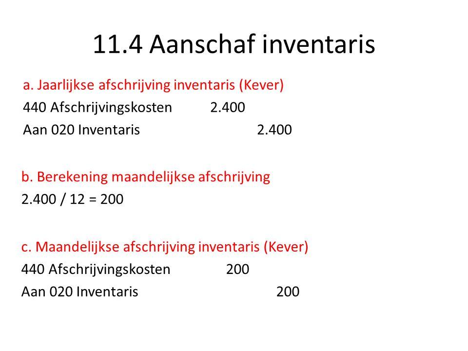 11.4 Aanschaf inventaris a.