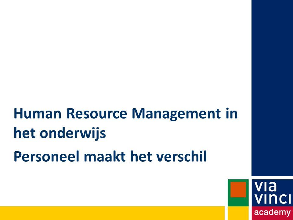 Human Resource Management in het onderwijs Personeel maakt het verschil