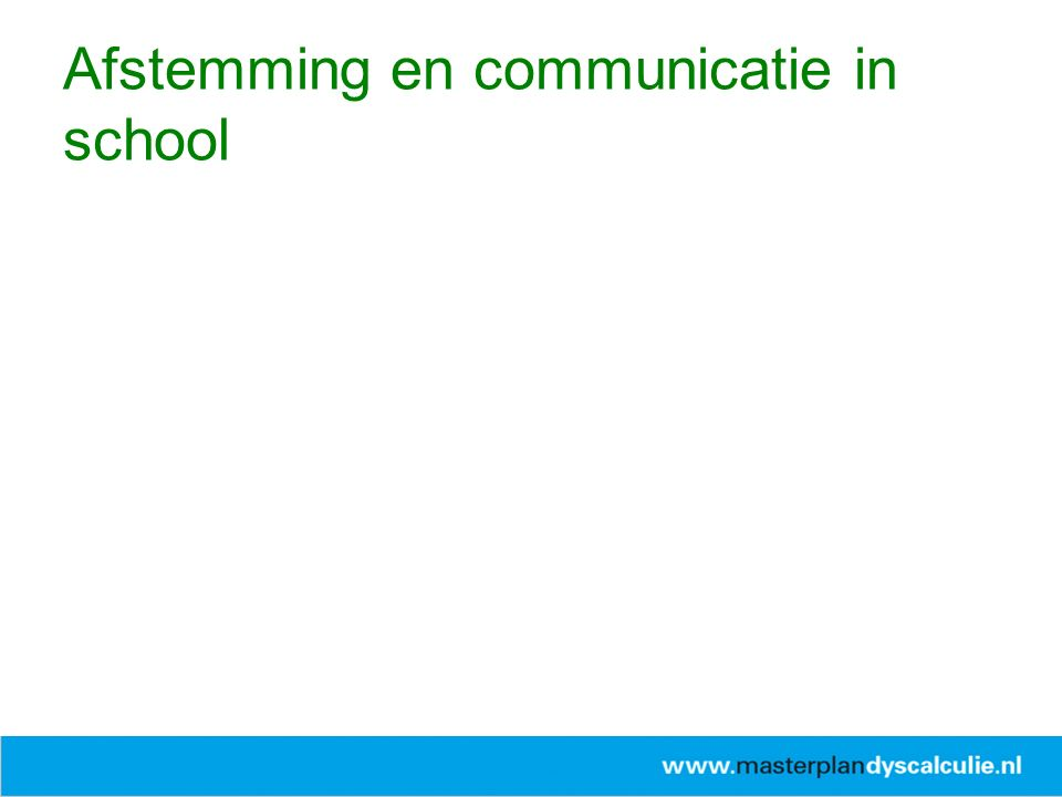 Afstemming en communicatie in school