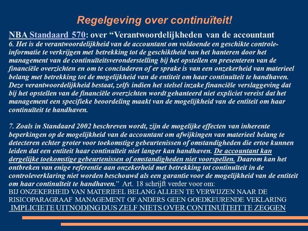 Regelgeving over continuïteit IAASB ISA 700IAASB ISA 700: zegt over continuïteit in art.