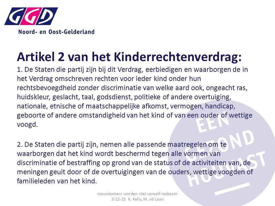 Artikel 2 van het Kinderrechtenverdrag: 1.